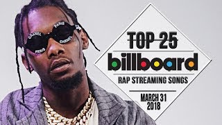 Top 25 • Billboard Rap Songs • March 31, 2018   Streaming-Charts
