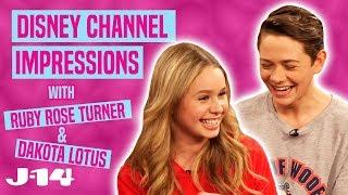 Ruby Rose Turner and Dakota Lotus Do Disney Channel Impressions