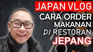 Cara order Makanan di Restoran Jepang - JAPAN VLOG