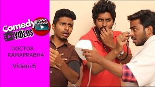 DOCTOR RAMAPRABHA || Comedy Videos - Video #6 - by Ravi Ganjam