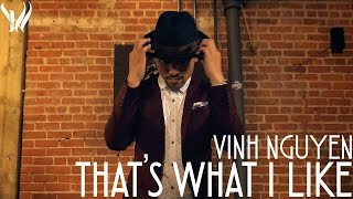 Thats What I Like Bruno Mars  By Vinh Nguyen