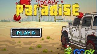 Dead Paradise Full Gameplay Walkthrough