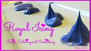 ROYAL ICING Recipe, Coloring and Consistency  💜
