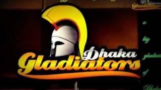BPL 2013 Theme Song Dhaka Gladiators