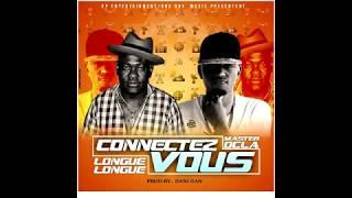 Master Ocla Feat.  Longue Longue - Connectez Vous (Official Audio) Prod By Dani Dan