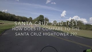 Santa Cruz 5010 Test - How Does It Compare to the Santa Cruz Hightower 29?