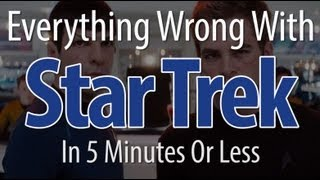 Everything Wrong With Star Trek (2009) In 5 Minutes Or Less