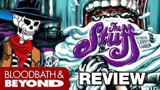 The Stuff (1985) w/ Screaming Soup - Horror Movie Review