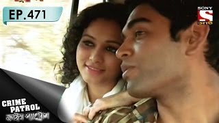 Crime Patrol - ক্রাইম প্যাট্রোল (Bengali) - Ep 471 - Driving Into Danger-2