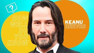 Keanu Reeves Trivia: How Well Does Keanu Reeves and the