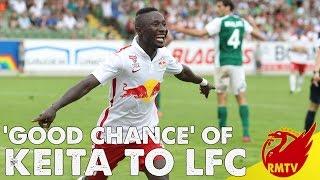 'Good Chance' of Keita to Liverpool! | #LFC Daily News