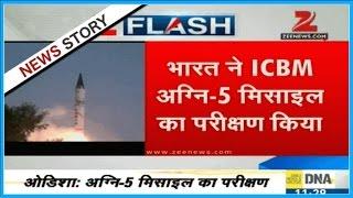 Indigenous long range missile ICBM Agni-5 succesfully tested in Odisha's test range