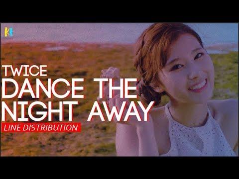 TWICE(트와이스) - Dance The Night Away   Line Distribution
