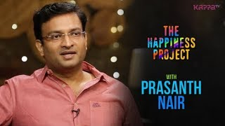 Prasanth Nair IAS - The Happiness Project - Kappa TV