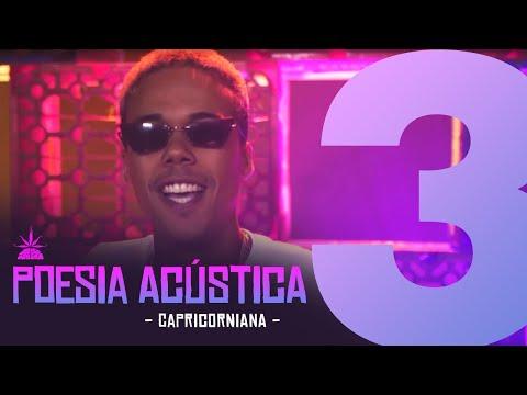 Poesia Acústica #3 - Capricorniana - Sant | Tiago Mac | Lord | Maria | Choice