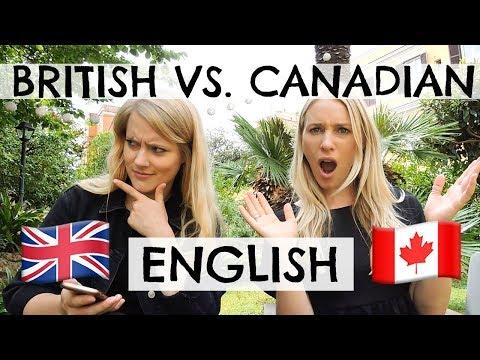 BRITISH VS. CANADIAN ENGLISH