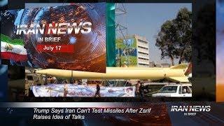 Iran news in brief, July 17, 2019