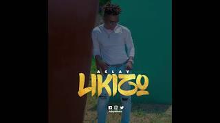 Aslay - Likizo (Official Audio) SMS :7660816 kwenda 15577 Vodacom Tz