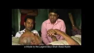 Baul Shah Abdul Karim |short film | Folk Song | Documentary | Chowdhury Kamal | Visit To Ujan Dhol