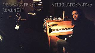 The War On Drugs - Up All Night [Official Audio]