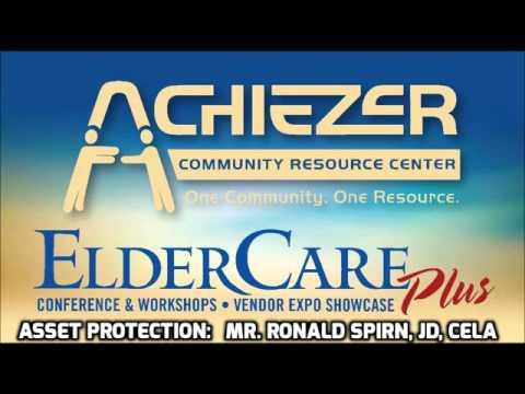 Achiezer: ElderCare Plus. Mr. Ronald Spirn, JD, CELA: Asset Protection