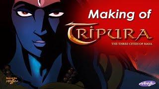 Making of TRIPURA - The Three Cities of Maya!