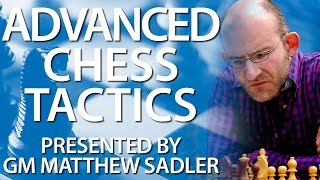Master The Most Advanced Chess TACTICS And WIN Every Competitive Game - CHESS24