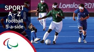 Paralympic Sports A-Z: Football 5-a-side