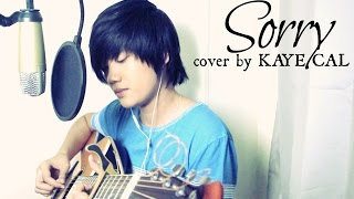Sorry - Justin Bieber (KAYE CAL Acoustic Cover)