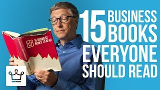 15 Business Books Everyone Should Read