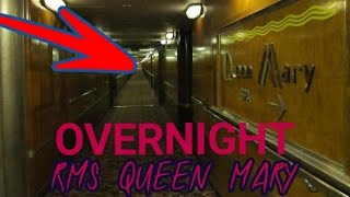 HAUNTED GHOST SHIP AT 3AM (THE QUEEN MARY)