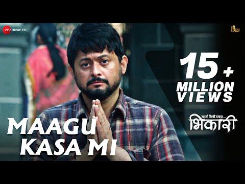 Maagu Kasa Mi - Bhikari | Swwapnil Joshi | Ajay Gogavale | Vishal Mishra