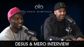 Desus and Mero Talk  Hit Show,  How They Met + Dealing w/ New Fame