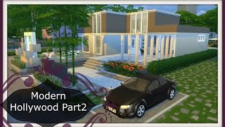 Sims 4 Speed Build Modern Hollywood I Part2