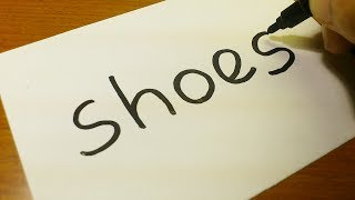 Very Easy ! How to turn words SHOES into a Cartoon for kids -  Drawing doodle art on paper