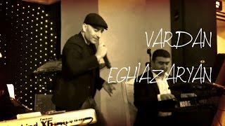 Vardan Eghiazaryan(Vardanik) - «Ala Yar» 2016
