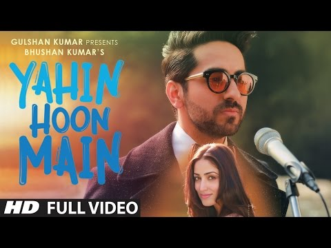 Xxx Mp4 YAHIN HOON MAIN Full Video Song Ayushmann Khurrana Yami Gautam Rochak Kohli T Series 3gp Sex