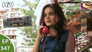 Crime Patrol Dial 100 - क्राइम पेट्रोल - Wanted Part 2 - Ep 547 - 19th July, 2017
