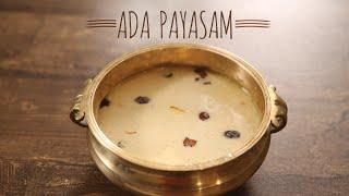 Ada Payasam   Traditional Dessert Recipe From Kerala   Masala Trails