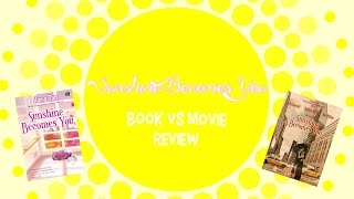 SUNSHINE BECOMES YOU - Book VS Movie Review | Booktube Indonesia