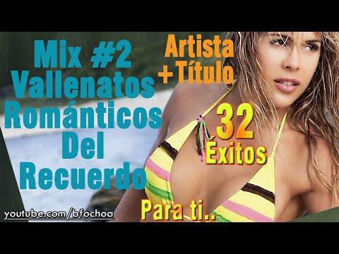 Mix Vallenatos Románticos del Recuerdo 2 2