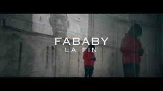 Fababy - La fin (Clip Officiel)