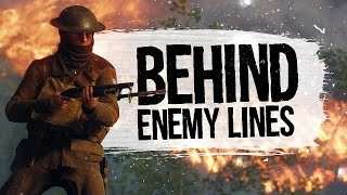 BEHIND ENEMY LINES! - Battlefield 1 (Funny Moments)