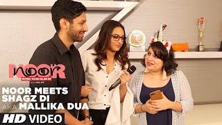 Noor Meets Shagz Di aka Mallika Dua | Sonakshi Sinha | Kanan Gill