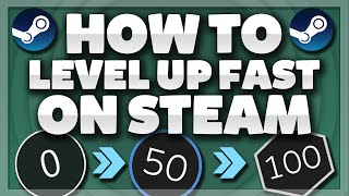 How To Level Up FAST On Steam (Working 2017)