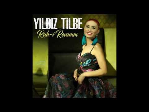 Yıldız Tilbe -  Ruh-i Revanım [Official Audio]