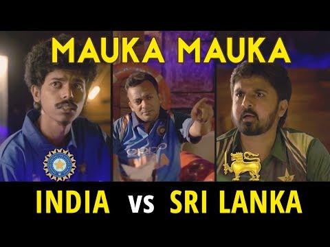 Mauka Mauka   India vs Sri Lanka Champions Trophy 2017   After India-Pakistan match