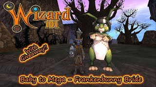 Wizard101 Baby to Mega Frankenbunny Bride w/ Giveaway LUCKY Talents!