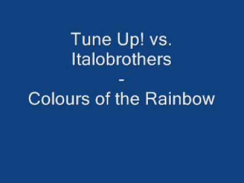 Tune Up Colours of the Rainbow Lyrics