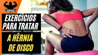 Exercícios Para Hérnia De Disco - Como Se Livrar Da Dor - Canal do Personal